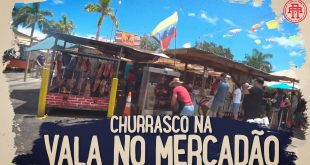 CHURRASCO NA VALA NO MERCADAO